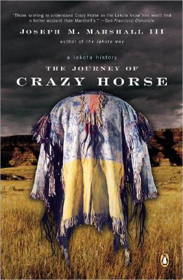 The Journey of Crazy Horse By Marshall, Joseph M., III