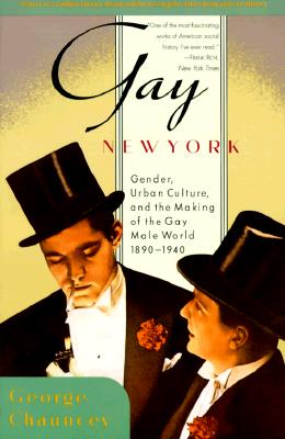 Gay New York By Chauncey, George