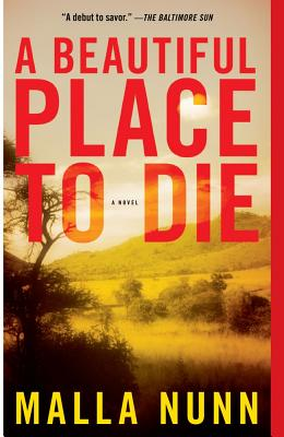 A Beautiful Place to Die By Nunn, Malla